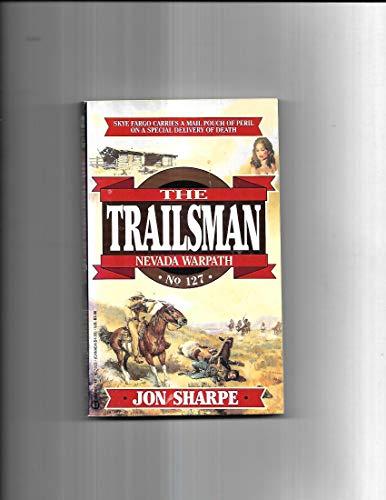 Trailsman 127: Nevada Warpath: Sharpe, Jon