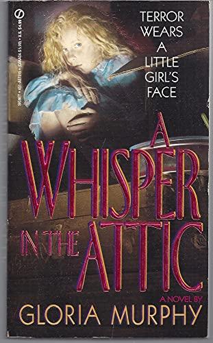 9780451173157: A Whisper in the Attic (Signet)