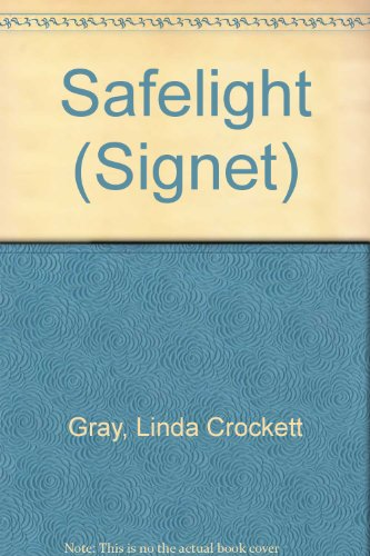 Safelight (Signet) (0451173171) by Linda Crockett Gray
