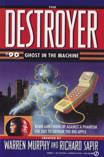 9780451173263: Ghost in the Machine (The Destroyer 090)