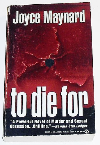 9780451173270: To Die For (Signet)