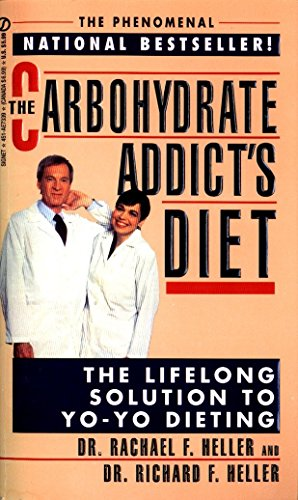 9780451173393: The Carbohydrate Addict's Diet: The Lifelong Solution to Yo-Yo Dieting