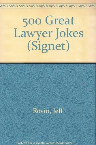 500 Great Lawyer Jokes: Rovin, Jeff