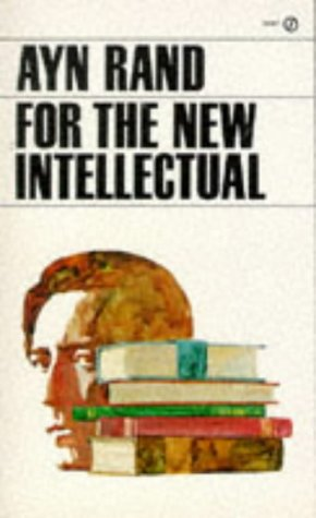 9780451173911: For the New Intellectual (Signet)