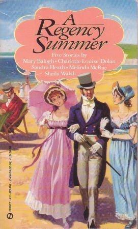 A Regency Summer (Super Regency, Signet): Balogh, Mary, more