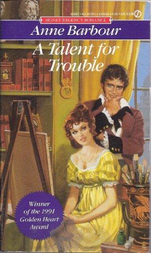 9780451174314: A Talent for Trouble (Signet Regency Romance)