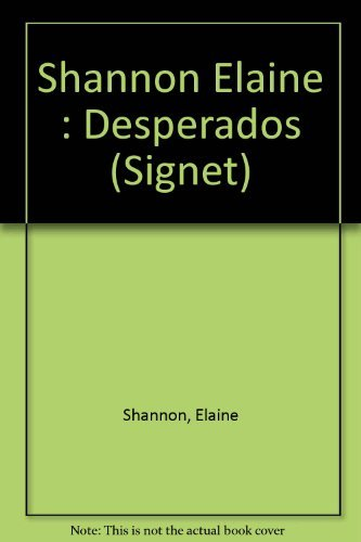 9780451174369: Desperados: Tie-In Edition (Signet)