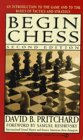 Begin Chess: Second Edition (Signet): Pritchard, David B.