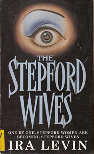 The Stepford Wives (0451174631) by Ira Levin