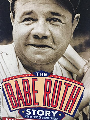 9780451174925: The Babe Ruth Story