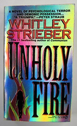 9780451174963: Unholy Fire (Signet)