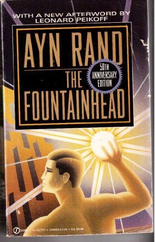 The Fountainhead: 50th Anniversary Edition: Ayn Rand