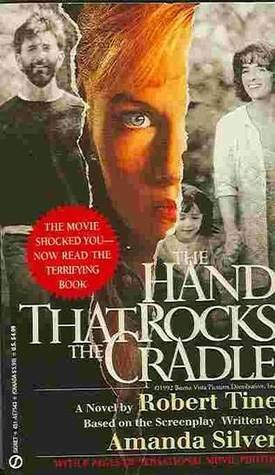 The Hand That Rocks the Cradle (Signet)