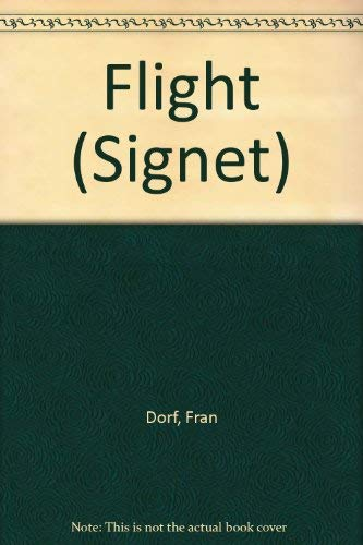 9780451175441: Flight (Signet)