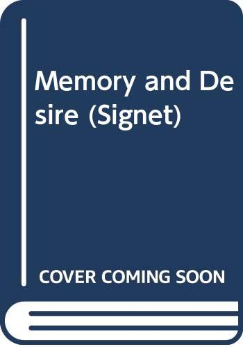 9780451175533: Memory and Desire (Signet)