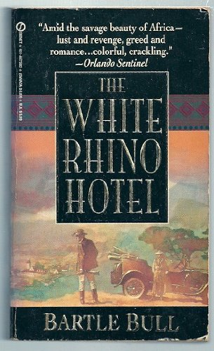 9780451175830: The White Rhino Hotel