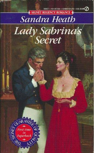Lady Sabrina's Secret (Signet Regency Romance): Heath, Sandra