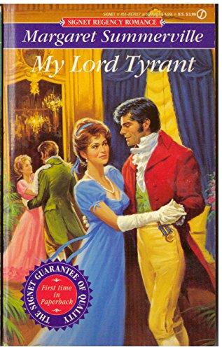 My Lord Tyrant (Signet Regency Romance) - Summerville, Margaret