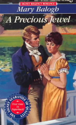 A Precious Jewel (Signet Regency Romance) (0451176197) by Balogh, Mary