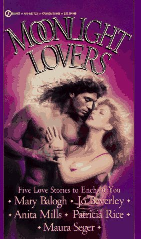 Moonlight Lovers: Five Love Stories to Enchant You (Signet) (0451177223) by Mary Balogh; Jo Beverley; Anita Mills