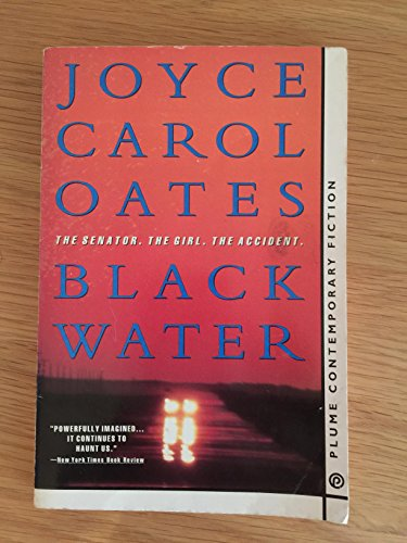 9780451177919: Black Water: The Senator, The Girl, The Accident