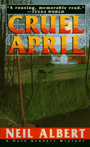 a book analysis of cruel april by neil albert Cruel april returns to neil albert's favorite crime scene - greater philadelphia, stretching from the city line to the darkest regions of amish country.