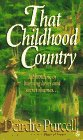 9780451178718: That Childhood Country