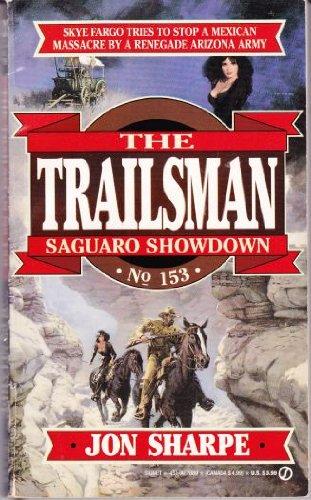 9780451178893: Saguaro Showdown (The Trailsman #153)