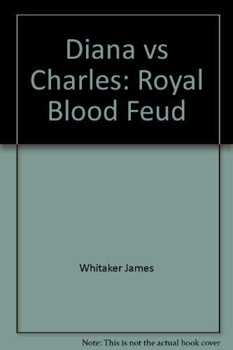9780451178961: Diana vs Charles: Royal Blood Feud