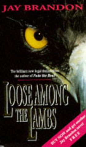 Loose Among the Lambs: JAY BRANDON