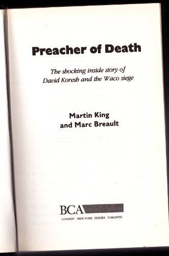 Preacher of Death: Shocking Inside Story of David Koresh and the Waco Siege (.