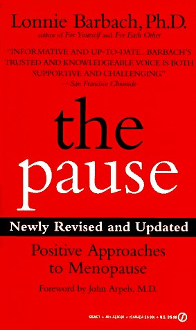 9780451180353: The Pause: Positive Approaches to Menopause; Newly Revised and Updated