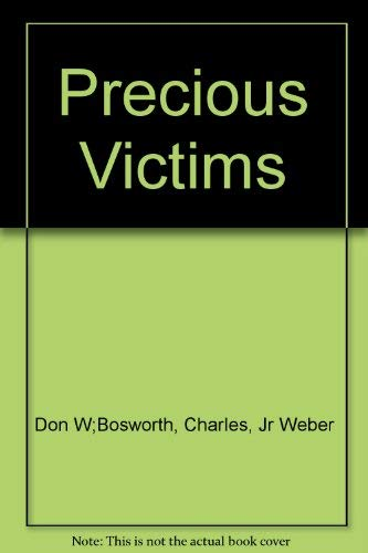 9780451180582: Precious Victims: A True Account of Mother Love And Murder