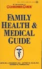 Family Health and Medical Guide (0451180771) by Consumer Guide editors