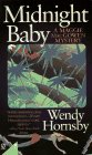 Midnight Baby: A Maggie MacGowen Mystery: Hornsby, Wendy