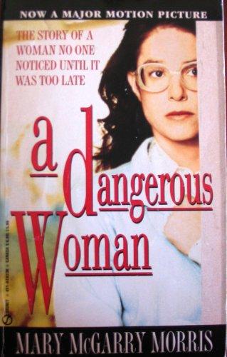 9780451182364: A Dangerous Woman