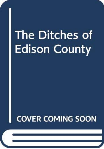 9780451182661: The Ditches of Edison County