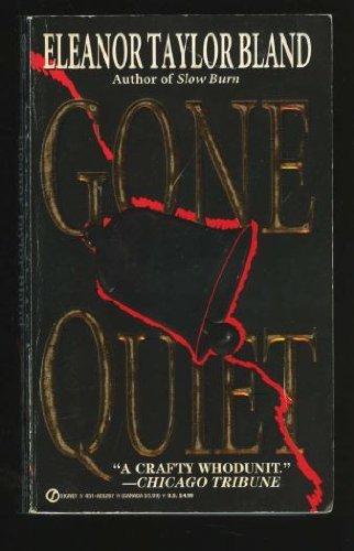 Gone Quiet: Bland, Eleanor Taylor