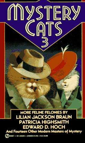 Mystery Cats 3: More Feline Felonies (The Caller; The Alexandrian Cat; The Nile Cat; The Searchin...