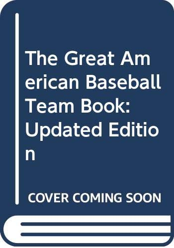 9780451183361: The Great American Baseball Team Book: Updated Edition