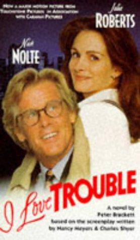 9780451183651: I Love Trouble