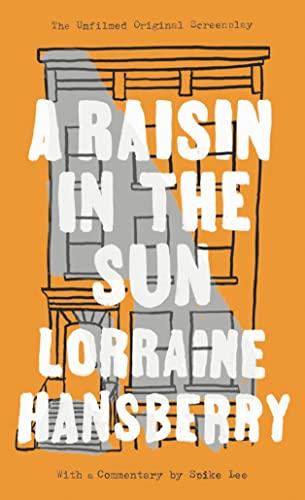 9780451183880: A Raisin in the Sun: The Unfilmed Original Screenplay