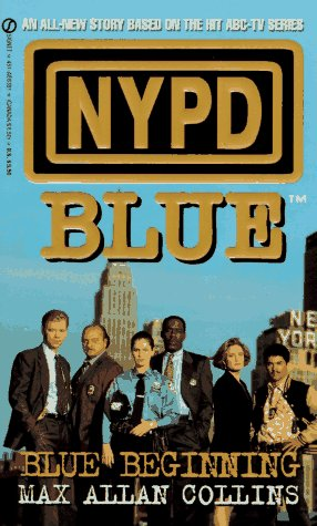 NYPD Blue: Blue Beginning (NYPD Blues): Collins, Max Allan