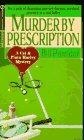9780451184160: Murder by Prescription