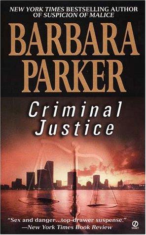 Criminal Justice: Parker, Barbara