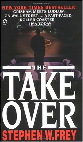 9780451184788: The Takeover