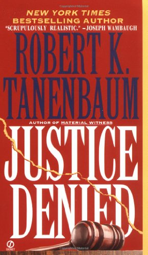 9780451184894: Justice Denied