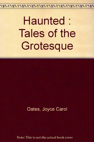 9780451185723: Haunted : Tales of the Grotesque