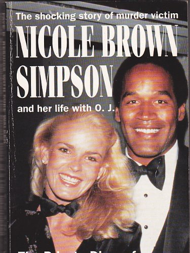 9780451185914: Nicole Brown Simpson: The Private Diary of a Life Interrupted