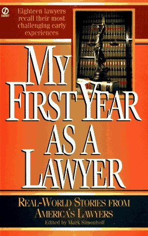 9780451186201: My First Year as a Lawyer: Real-World Stories from America's Lawyers